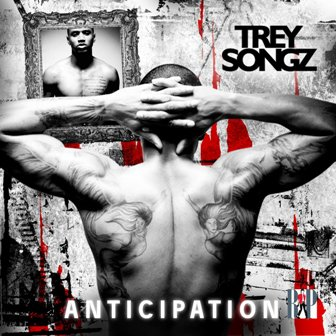 TreySongz- Anticipation Front Cover